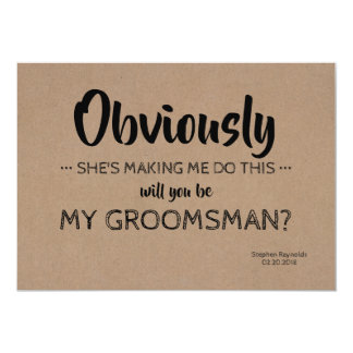Modern | GROOMSMAN | BEST MAN Funny Proposal Card