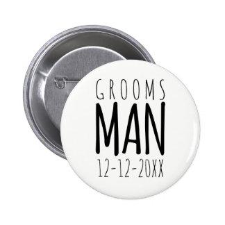 Modern Groomsman Pin Button with Wedding Date