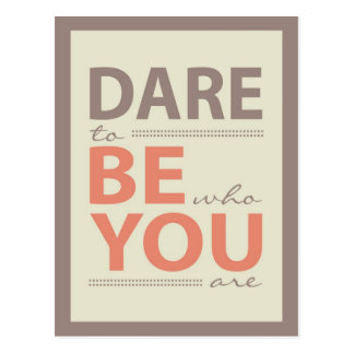 Modern Inspiration Quote Dare to be you Postcard