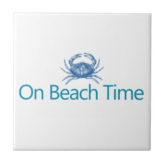 "Modern ""On Beach Time"" Tile"