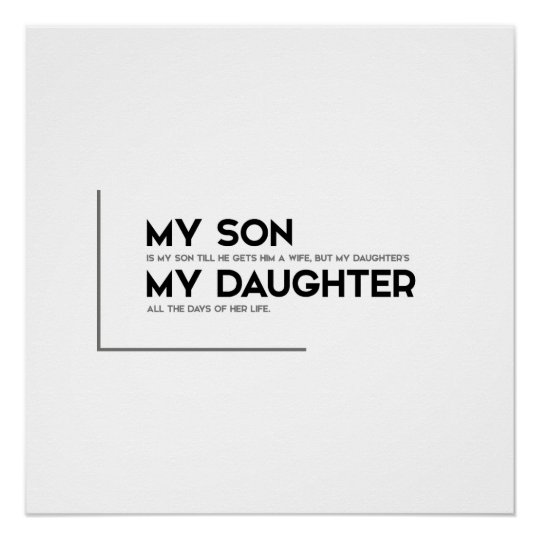 Modern Quotes My Son Is My Son Poster Zazzlecouk