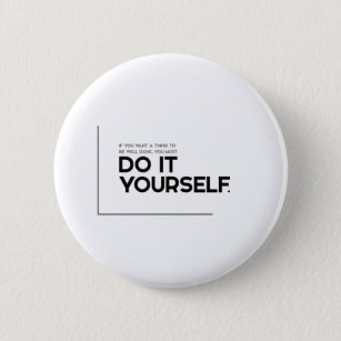 Do it yourself badges pins zazzle uk modern quotes thing well done do it yourself 6 cm round badge solutioingenieria Gallery