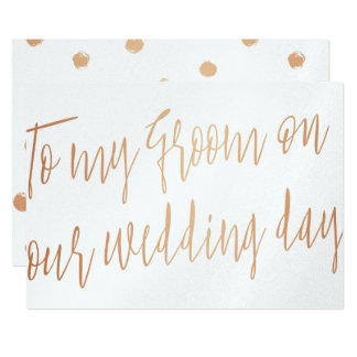 Modern Rose Gold To my groom on our wedding day Card