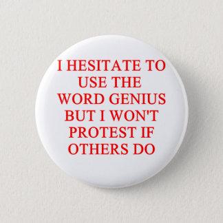 modest genius joke 6 cm round badge