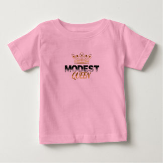 Modest Queen Baby T-Shirt