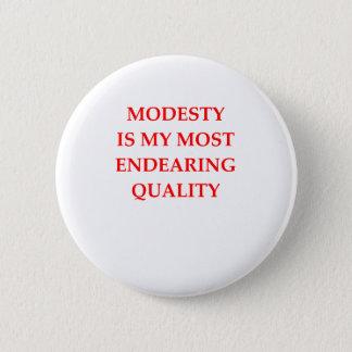 MODESTY 6 CM ROUND BADGE