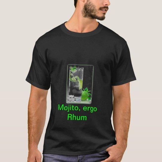 Mojito ergo Rhum T-Shirt
