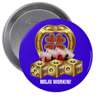 Mojo Fast Luck  Mojo Workin! 10 Cm Round Badge