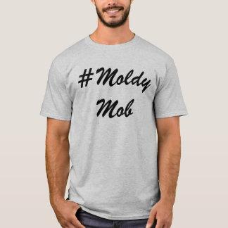 #Moldy Mob shirt