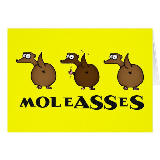 Moleasses Greeting Card