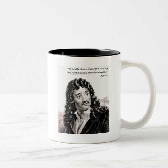 Moliere - One should consider oneself for a very l Two-Tone Coffee Mug