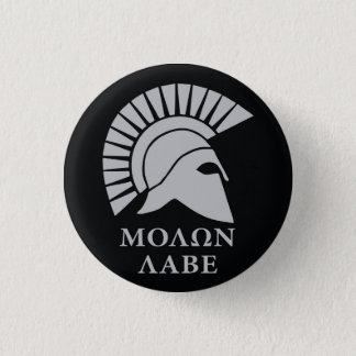 Molon Labe , come and take them vers01 3 Cm Round Badge