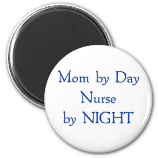Mom by Day 6 Cm Round Magnet