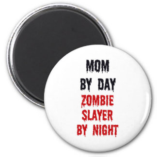 Mom By Day Zombie Slayer By Night Magnet