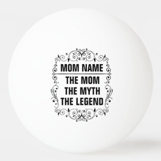 Mom Happy Mother's Day Ping Pong Ball