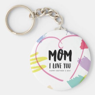 Mom I love you Basic Round Button Key Ring