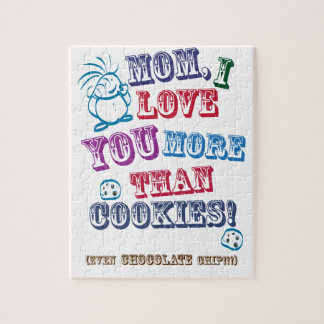 Mom I Love You More Than Cookies! Jigsaw Puzzle