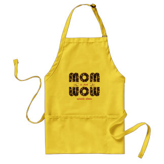 Mom is just wow upside down - Apron
