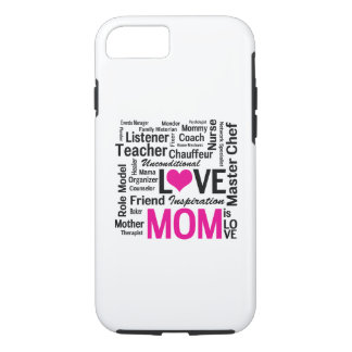 Mom is Love - Mother's Day or Mom's Birthday iPhone 8/7 Case