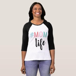 #MOM Life Shirt