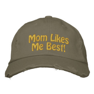 Mom Likes Me Best! Embroidered Baseball Caps