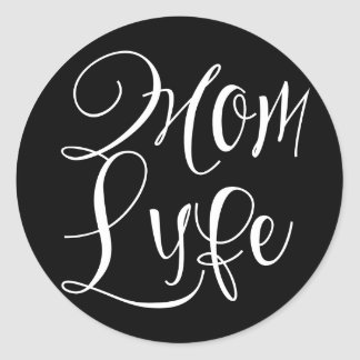 Mom Lyfe Classic Round Sticker, Glossy Classic Round Sticker