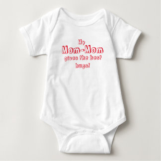 Mom-Mom Gives the Best Hugs! Baby Bodysuit