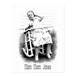 Mom Mom Jones Postcard