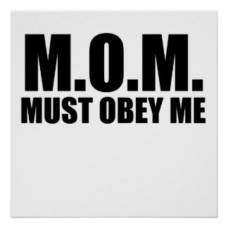 MOM Must Obey Me Poster