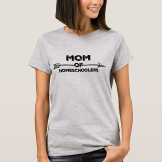 Mom of Homeschoolers T-Shirt