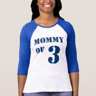 Mom of Three T-Shirt