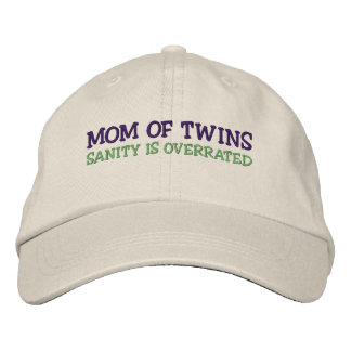 MOM OF TWINS; SANITY IS OVERRATED EMBROIDERED BASEBALL CAPS