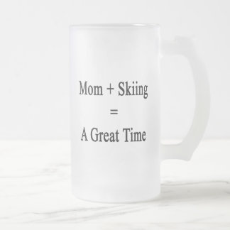 Mom Plus Skiing Equals A Great Time Frosted Glass Mug