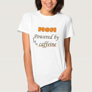 Mom Powered by caffeine Tshirts