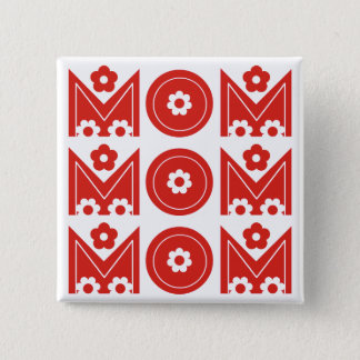Mom red floral text design Mother's Day button
