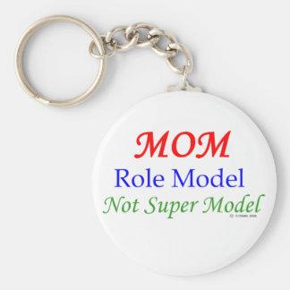 Mom Role Model Not Super Model Keychain