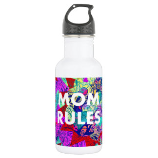 MOM RULES Colorful Floral Mothers Day 532 Ml Water Bottle