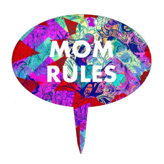 MOM RULES Colorful Floral Mothers Day gifts Cake Topper