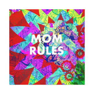 MOM RULES Colorful Floral Mothers Day gifts Canvas Prints