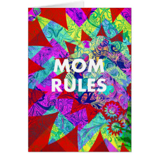 MOM RULES Colorful Floral Mothers Day gifts Greeting Card
