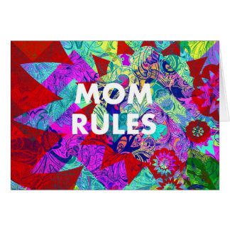 MOM RULES Colorful Floral Mothers Day gifts Note Card