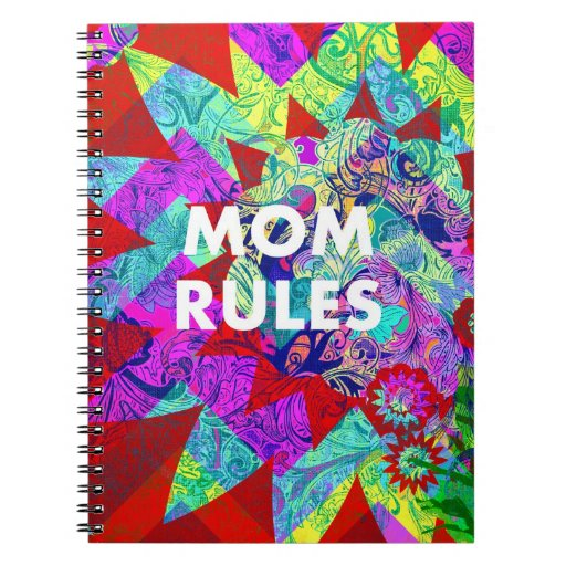 MOM RULES Colorful Floral Mothers Day gifts Note Book
