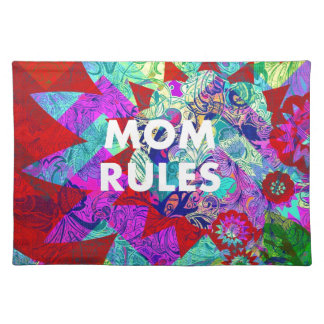 MOM RULES Colorful Floral Mothers Day gifts Placemats