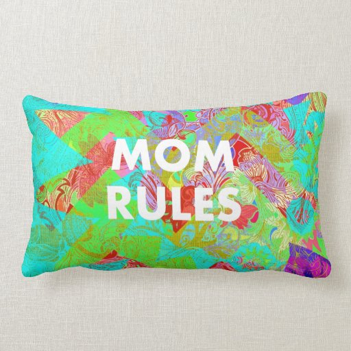 MOM RULES Colorful Floral Mothers Day gifts teal Pillow