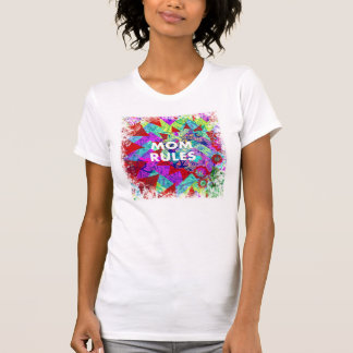 MOM RULES Colorful Floral Mothers Day gifts Tee Shirt