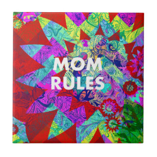 MOM RULES Colorful Floral Mothers Day gifts Ceramic Tiles