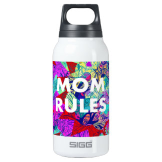 MOM RULES Colorful Floral Mothers Day 10 Oz Insulated SIGG Thermos Water Bottle