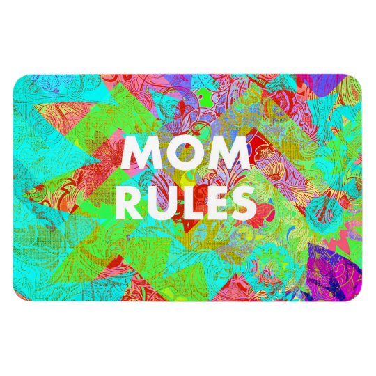 MOM RULES Colourful Floral Mothers Day Gifts teal Magnet