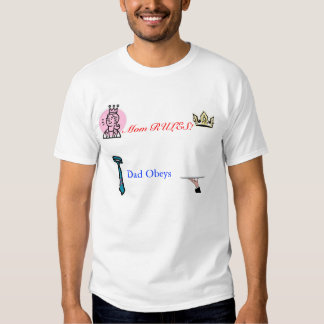 Mom Rules, Dad Obeys T Shirt