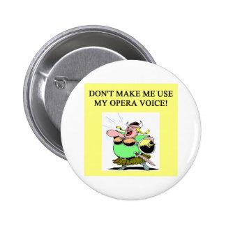 mom;s opera voice 6 cm round badge
